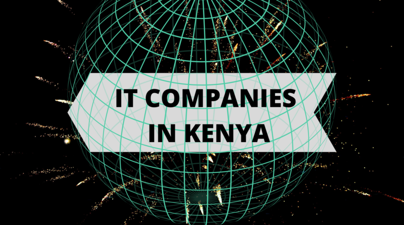 IT Companies in Kenya.